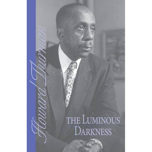 The Luminous Darkness - by  Howard Thurman (Paperback) - image 1 of 1
