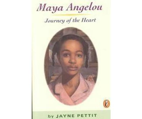 Maya Angelou : Journey of the Heart (Reprint) (Paperback) (Jayne Pettit) - image 1 of 1