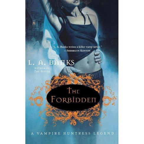The Forbidden - (Vampire Huntress Legend) by  L A Banks (Paperback) - image 1 of 1