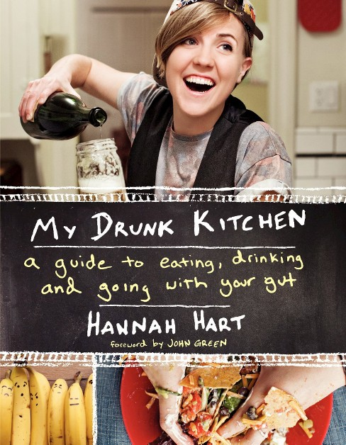 My Drunk Kitchen : A Guide to Eating, Drinking, & Going With Your Gut (Hardcover) (Hannah Hart) - image 1 of 1