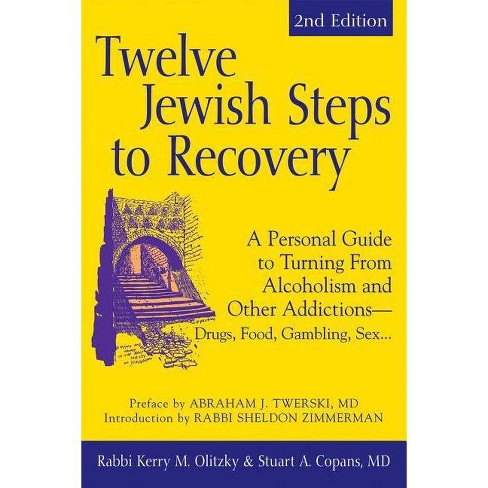 Twelve Jewish Steps to Recovery (2nd Edition) - 2 Edition by  Stuart A Copans & Kerry M Olitzky - image 1 of 1