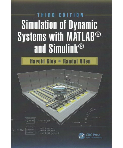 Simulation of Dynamic Systems With MATLAB and Simulink -  by Harold Klee & Randal Allen (Hardcover) - image 1 of 1