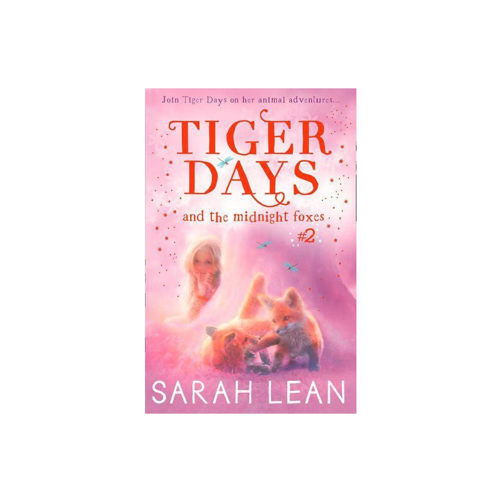 The Midnight Foxes Tiger Days Book 2 By Sarah Lean Paperback