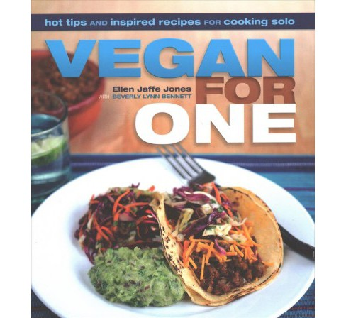 Vegan for One : Hot Tips and Inspired Recipes for Cooking Solo (Paperback) (Ellen Jaffe Jones) - image 1 of 1