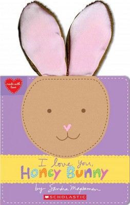 I Love You, Honey Bunny - (Made with Love)by Sandra Magsamen (Bookbook - Detail Unspecified)(Hardcover)