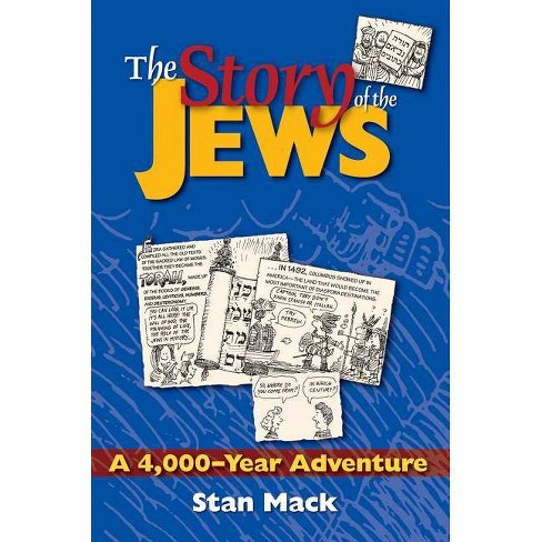 The Story of the Jews - by  Stan Mack (Paperback) - image 1 of 1