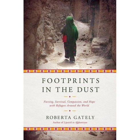 Footprints in the Dust - by  Roberta Gately (Paperback) - image 1 of 1