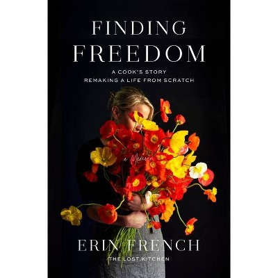 Finding Freedom - by Erin French (Hardcover)
