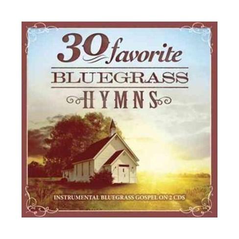 Various - 30 Favorite Bluegrass Hymns: Instrumental Bluegrass Gospel  Favorites (CD)