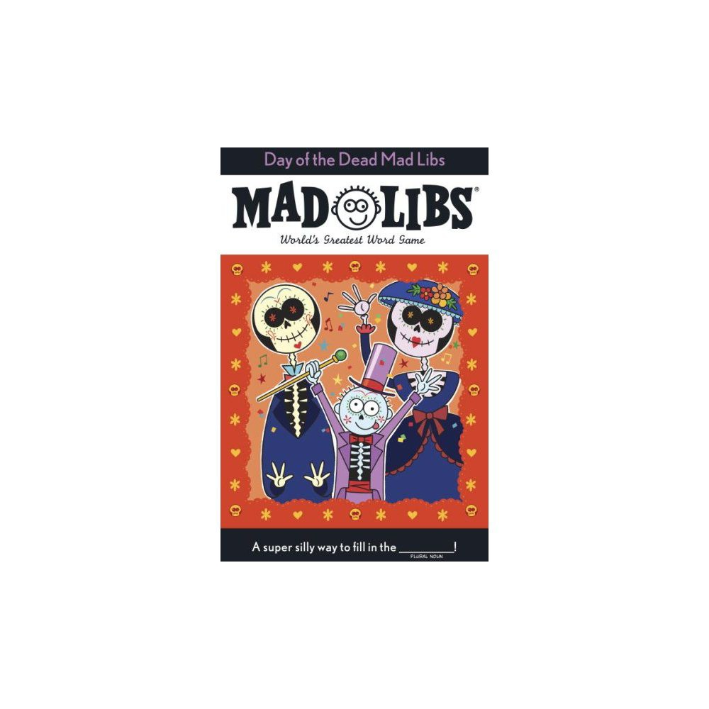 Day Of The Dead Mad Libs By Karl Jones Paperback