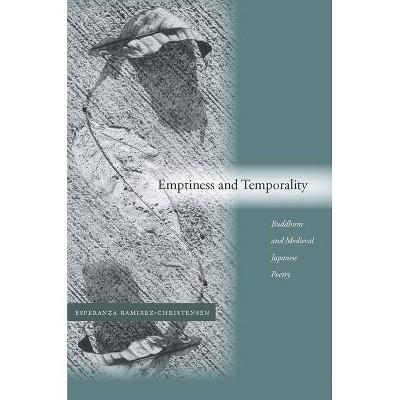 Emptiness and Temporality - by  Esperanza Ramirez-Christensen (Hardcover)