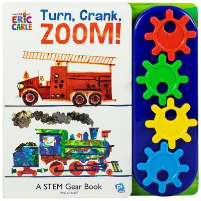World of Eric Carle, Turn, Crank, Zoom! A STEM Gear Sound Board Book (Hardcover)