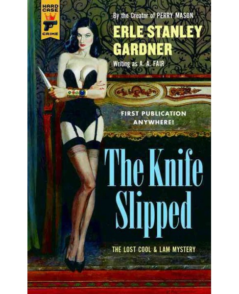 Knife Slipped (Paperback) (Erle Stanley Gardner) - image 1 of 1