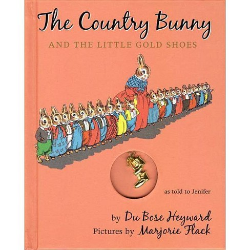 The Country Bunny and the Little Gold Shoes - 70 Edition by  Dubose Heyward (Mixed media product) - image 1 of 1