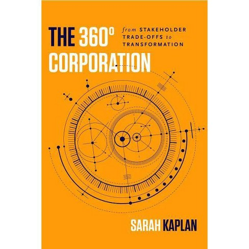 The 360� Corporation - by  Sarah Kaplan (Hardcover) - image 1 of 1