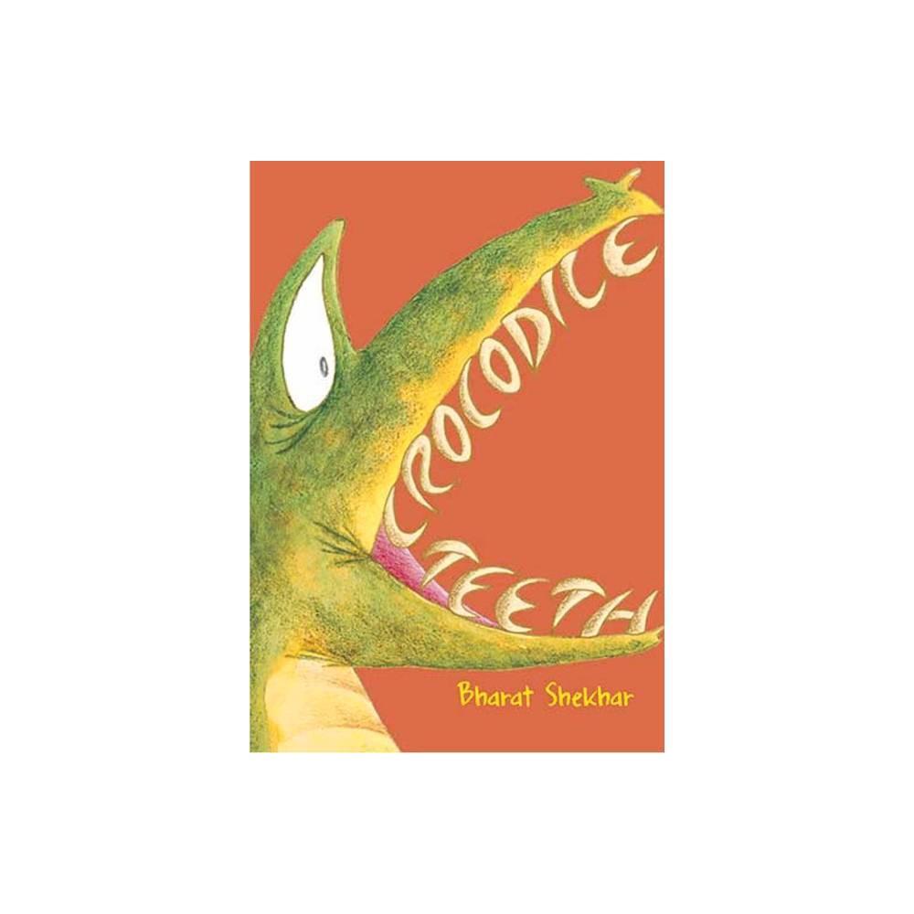 Crocodile Teeth By Bharat Shekhar Paperback