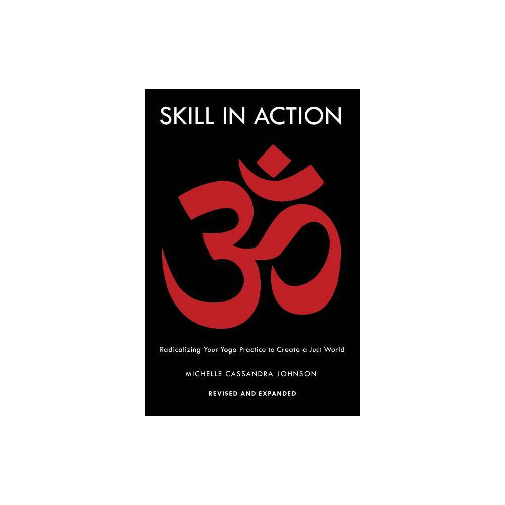 Skill In Action By Michelle Cassandra Johnson Paperback