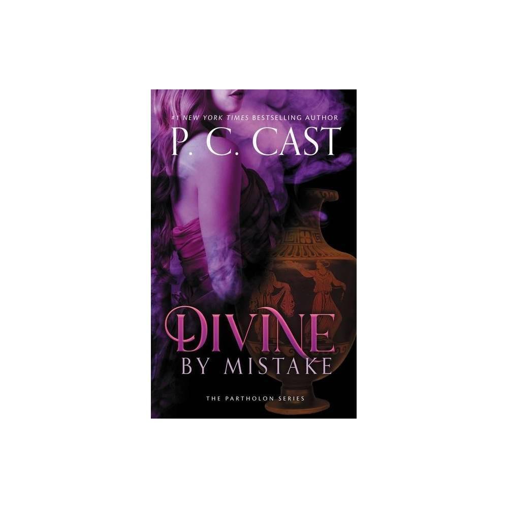 Divine By Mistake Partholon Series 1 By P C Cast Paperback