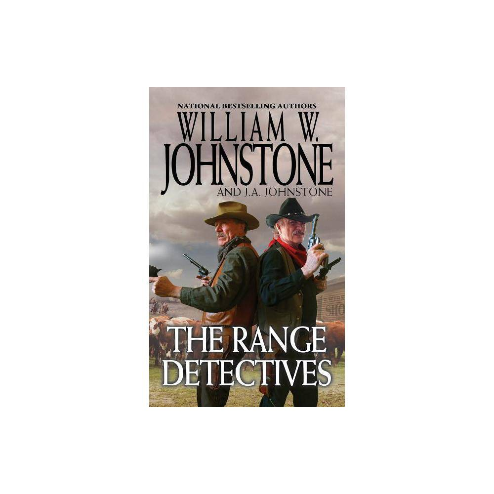 The Range Detectives - by William W Johnstone & J A Johnstone (Paperback) Cheap