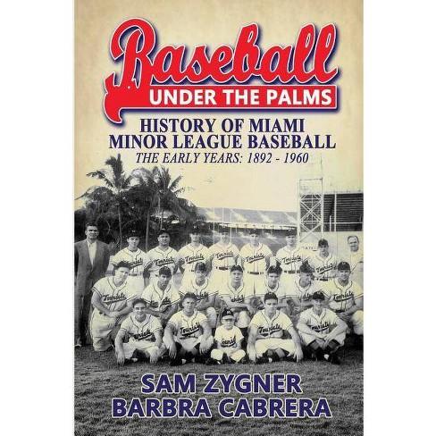 Baseball Under the Palms - by  Sam Zygner (Paperback) - image 1 of 1