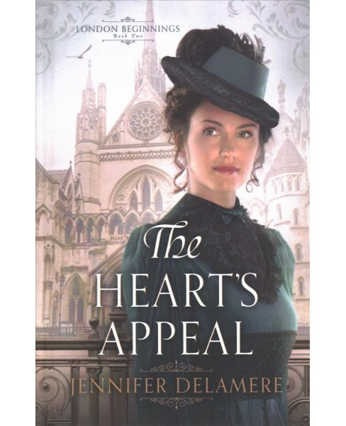 Heart's Appeal -  (London Beginnings) by Jennifer Delamere (Hardcover) - image 1 of 1