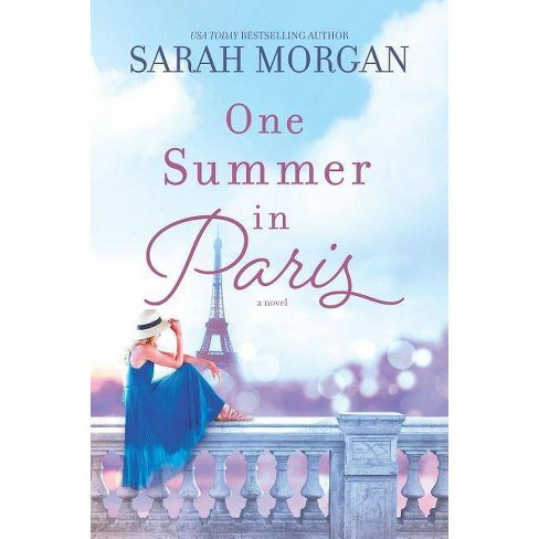 One Summer in Paris -  by Sarah Morgan (Paperback) - image 1 of 1