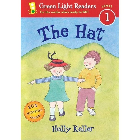 The Hat - (Green Light Readers Level 1) by  Holly Keller (Paperback) - image 1 of 1