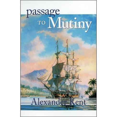 Passage to Mutiny - (Bolitho Novels) by  Alexander Kent (Paperback) - image 1 of 1