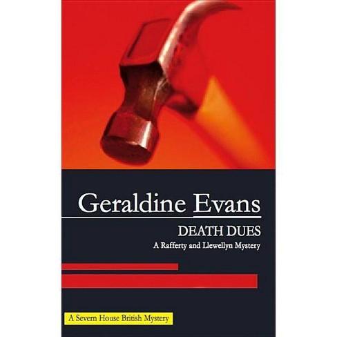 Death Dues - (Rafferty & Llewellyn Mysteries) by  Geraldine Evans (Hardcover) - image 1 of 1