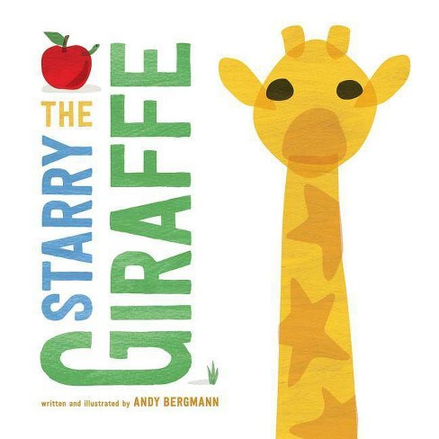 The Starry Giraffe - by  Andy Bergmann (Hardcover) - image 1 of 1