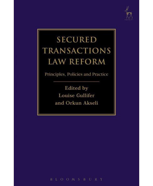 Secured Transactions Law Reform : Principles, Policies and Practice (Hardcover) - image 1 of 1