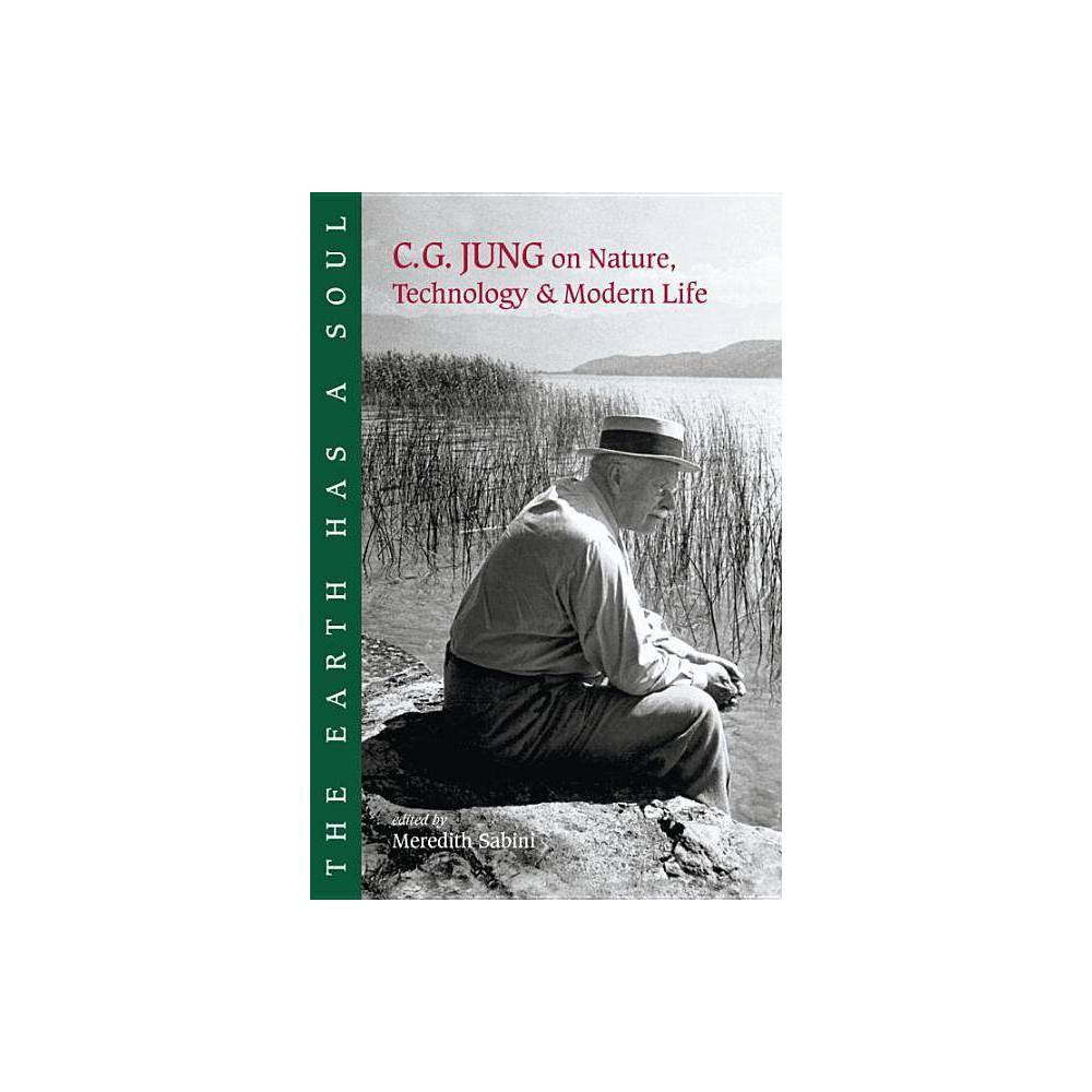 The Earth Has A Soul By C G Jung Paperback