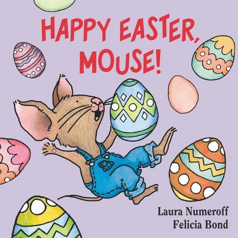 Happy Easter, Mouse! (If You Give?) (Board) by Laura Joffe Numeroff - image 1 of 1
