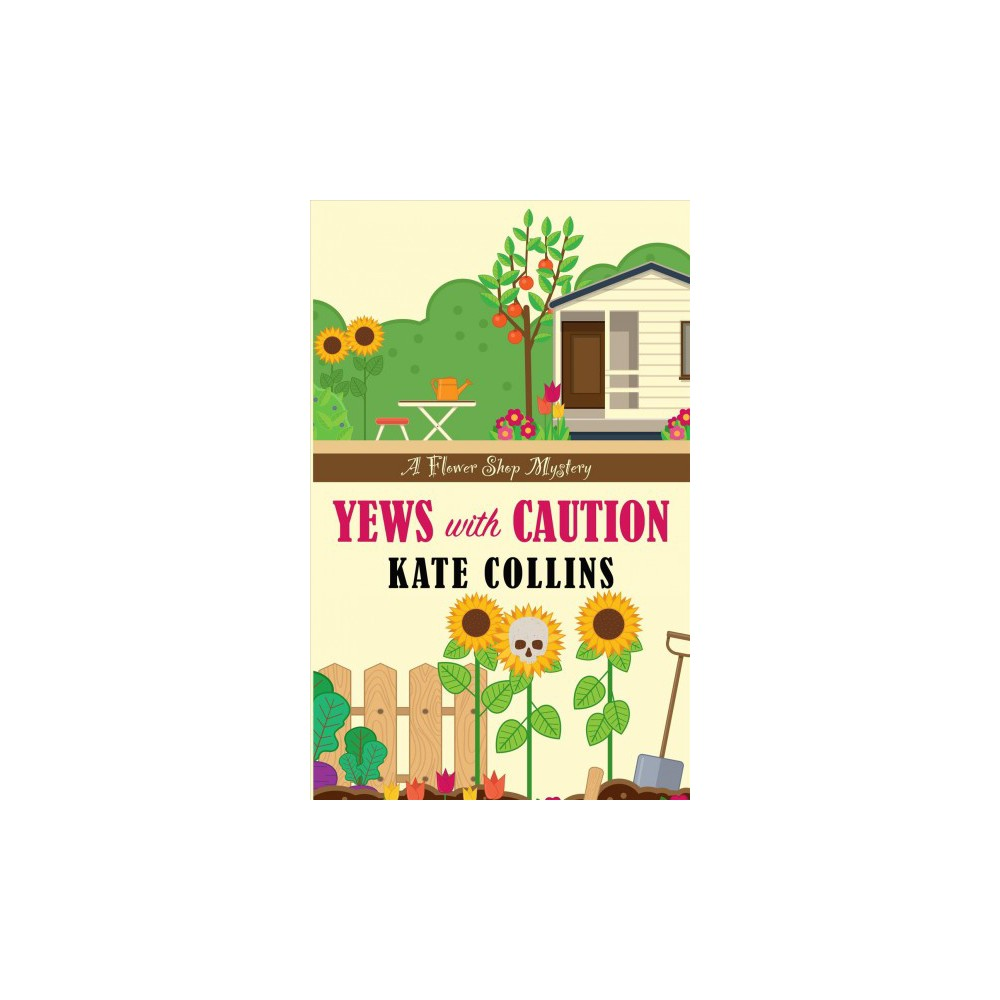 Yews with Caution - Large Print by Kate Collins (Paperback)
