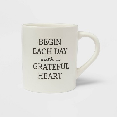 16oz Stoneware Begin Each Day with a Grateful Heart Mug - Threshold™
