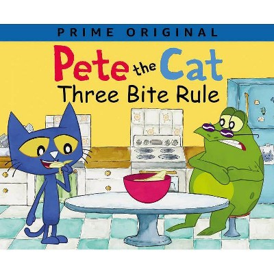Three Bite Rule - (Pete the Cat)by James Dean & Kimberly Dean (Hardcover)