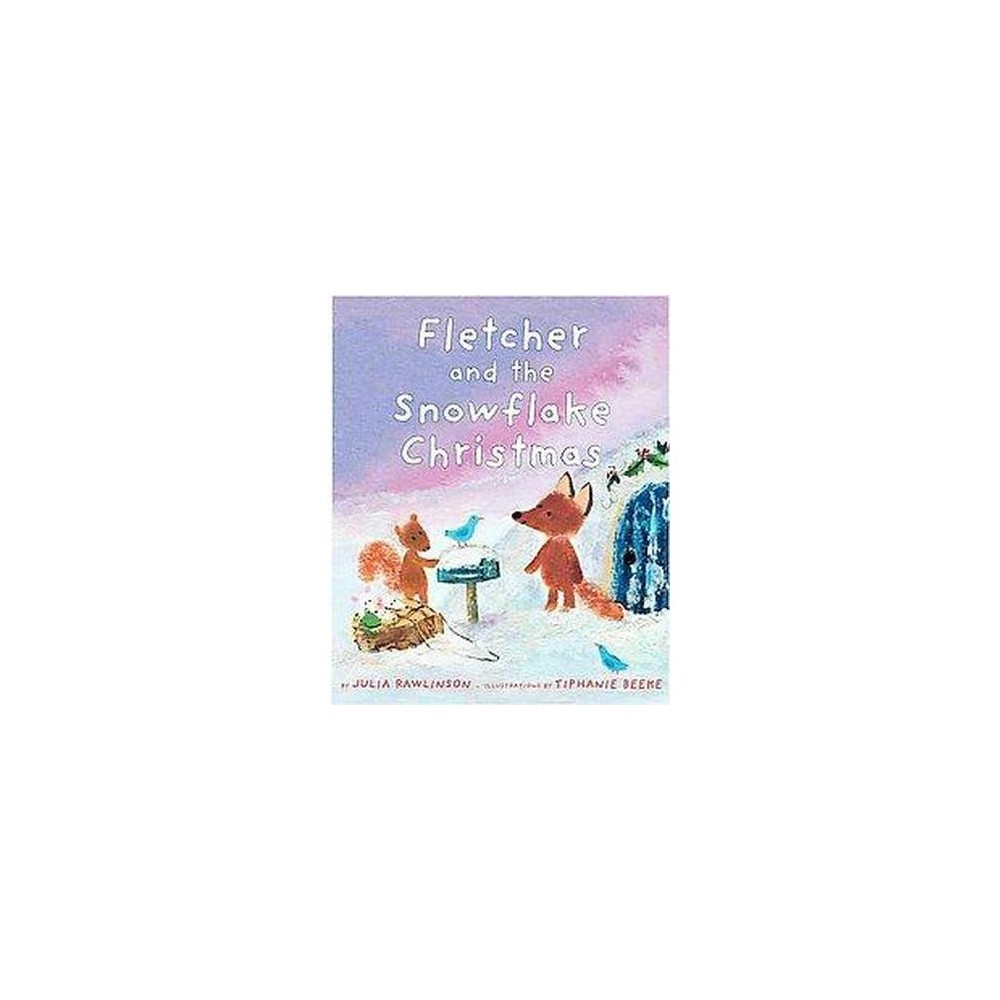 Fletcher and the Snowflake Christmas (School And Library) (Julia Rawlinson)