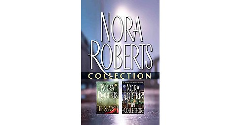 Nora Roberts Collection : The Search / the Collector (Abridged) (CD/Spoken Word) - image 1 of 1