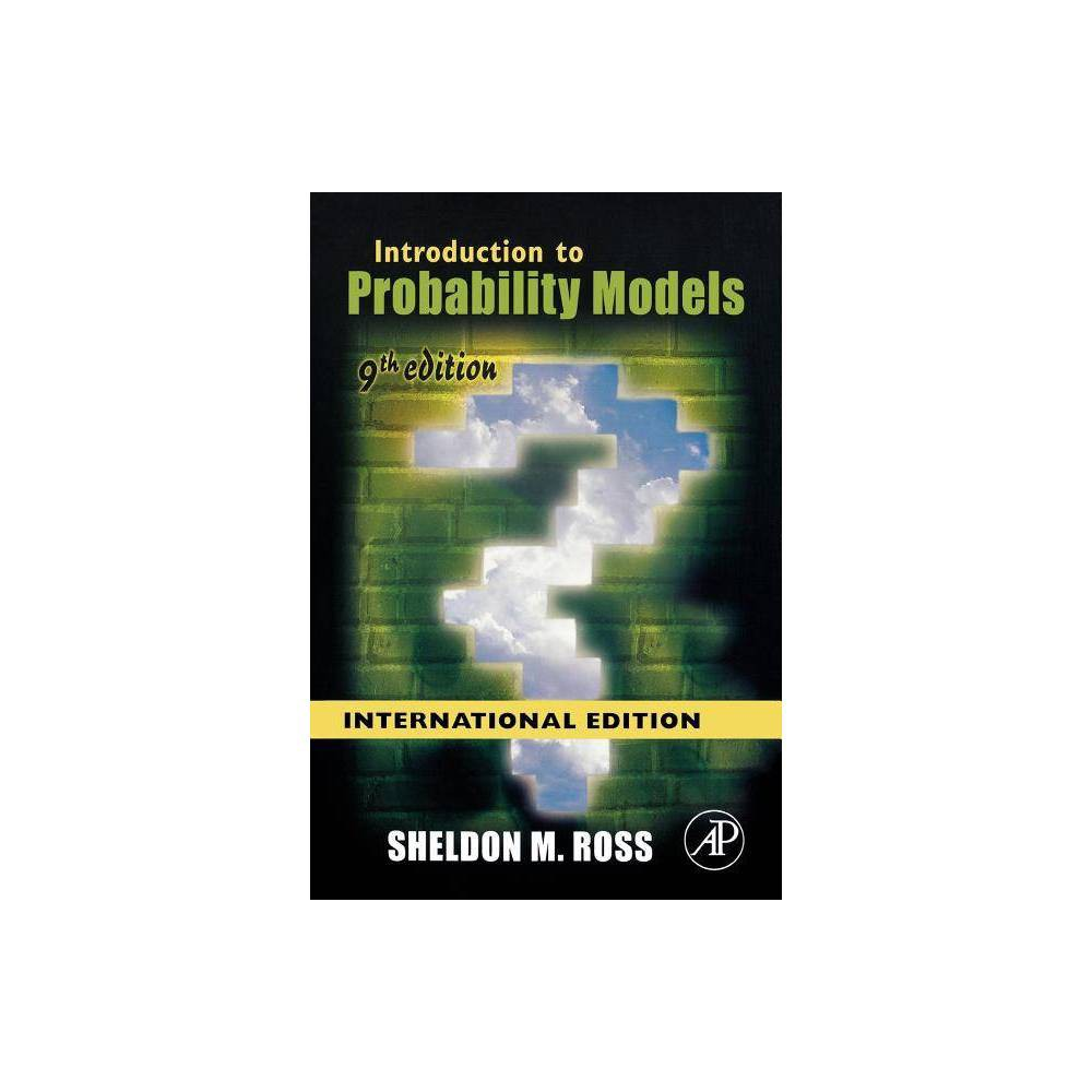 Introduction To Probability Models 9th Edition By Sheldon M Ross Paperback