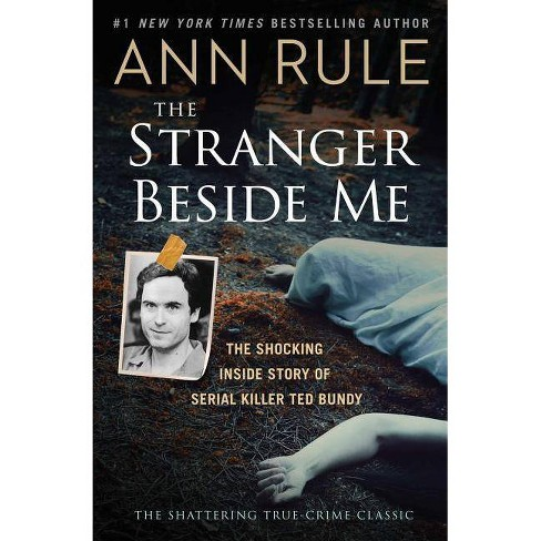 The Stranger Beside Me - by  Ann Rule (Paperback) - image 1 of 1