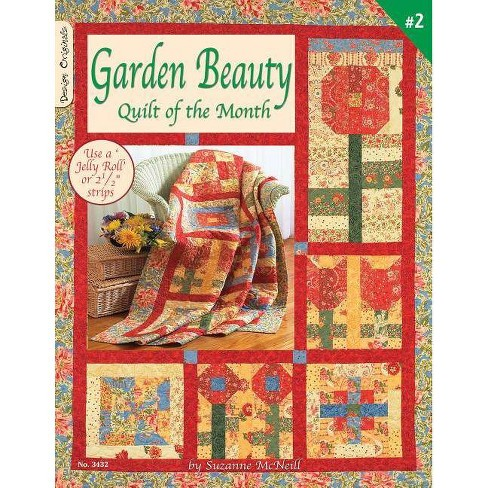 Garden Beauty: Quilt of the Month - by  Suzanne McNeill (Paperback) - image 1 of 1