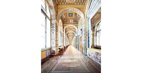 Candida Hofer : Memory: State Hermitage Museum, St Petersburg (Hardcover) - image 1 of 1