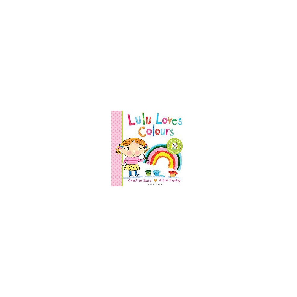 Lulu Loves Colours (Hardcover) (Camilla Reid)