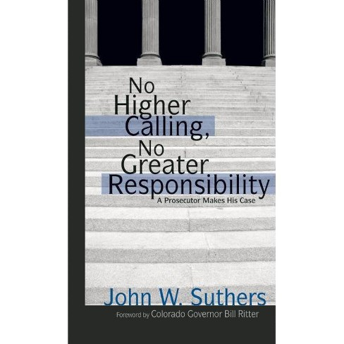 No Higher Calling - by  John W Suthers (Paperback) - image 1 of 1