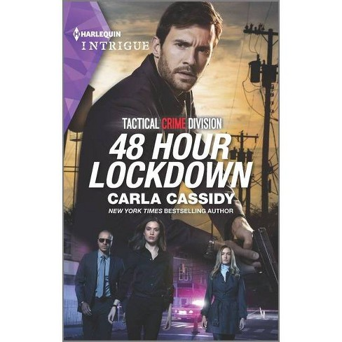 48 Hour Lockdown - (Tactical Crime Division, 1) by  Carla Cassidy (Paperback) - image 1 of 1