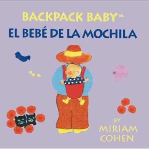 Backpack Baby - by  Miriam Cohen (Board_book) - image 1 of 1