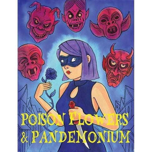 Poison Flowers & Pandemonium - by  Richard Sala (Paperback) - image 1 of 1