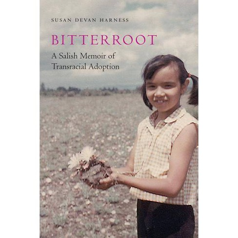 Bitterroot - (American Indian Lives) by  Susan Devan Harness (Hardcover) - image 1 of 1