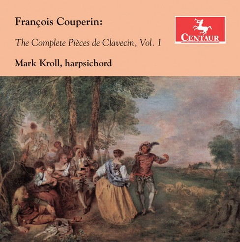 Mark Kroll - Couperin:Complete Pieces Vol 1 (CD) - image 1 of 1