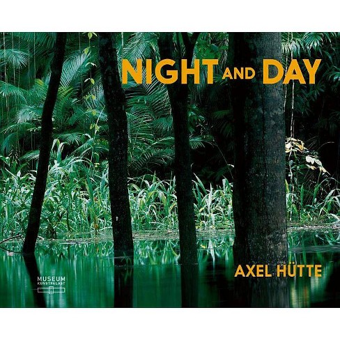 Axel H�tte: Night and Day - (Hardcover) - image 1 of 1